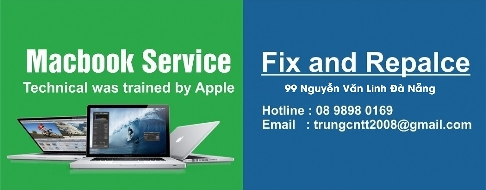 Fix and Replace new hardware macbook da nang